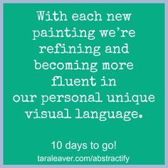 Abstractify - ten days til the last run of this expressive painting course dedicated to uncovering and developing your unique artistic style