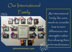 John M. Simmons International Family: Build on Differences. Don't Hide Them