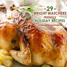 29 Weight Watchers Friendly Holiday Recipes--perfect for your holiday feasts!  #holidayrecipes #weightwatchers