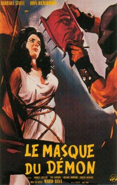 "This poster for Black Sunday (aka ""Mask of the Demon"") (1960) portrays Barbara Steele about to be punished for her witchcraft."