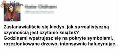 W sumie ma rację Polish Memes, Best Memes Ever, Funny Mems, Quality Memes, Book Memes, Wtf Funny, Einstein, Fun Facts, Haha