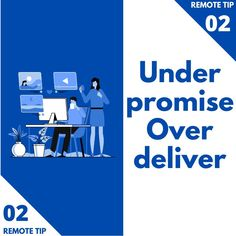 Under Promise / Over Deliver⁠ ⁠ Under Promise Over Deliver, Remote, Tips, Pilot, Counseling