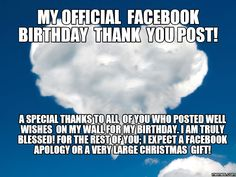Funniest meme pictures, create the best memes Thank You Quotes For Birthday, Birthday Thank You, Birthday Messages, Birthday Month, Birthday Quotes, Birthday Stuff, 50th Birthday, Funny Birthday, Happy Birthday