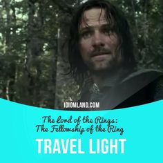 """Travel light"" means ""to bring very few things with you when you go on a trip"". Usage in a movie (""The Lord of the Rings: The Fellowship of the Ring""): - Leave all that can be spared behind. We travel light. Let us hunt some Orc. - Yes!"