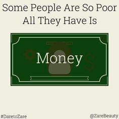 """True Story. Tag Your Money Can't Buy Friend!! | @ZareBeauty | #DaretoZaře | #glow #beauty #skin #skincare #healthy #natural #nomakeup #style #nomakeupselfie #eyes #smile #pretty #DareToZare #daretobare #nofilter #selfie #hair #money #love #beautiful #girl #amazing #instalove #instadaily #cool #true #rich #poor"" Photo taken by @zarebeauty on Instagram, pinned via the InstaPin iOS App! http://www.instapinapp.com (02/24/2015)"