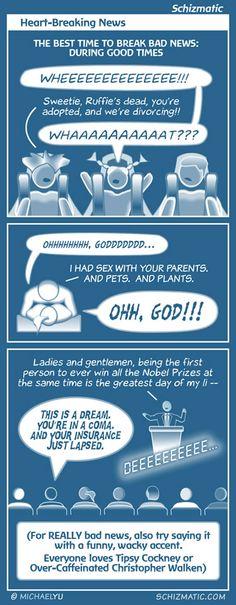 """Heart-Breaking News"" -- Image: http://schizmatic.com/files/heart-breaking_news.jpg  -- Page: http://schizmatic.com/comics/65 -- Schizmatic: A Webcomic Of Intelligent Weirdness"