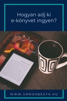 Hogyan adj ki e-könyvet ingyen? Tableware, Dinnerware, Tablewares, Dishes, Place Settings