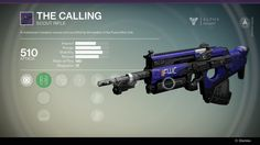 A marksman's weapon named and sanctified by the leaders of the Future War Cult. The Calling is a legendary scout rifle... #destiny