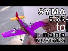 SYMA S36 CONVERTED TO NANO MICRO RC PLANE