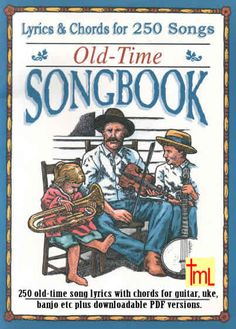 250 old-time song lyrics with chords for guitar, banjo etc plus downloadable PDF scores.