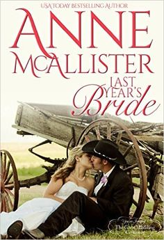 Last Year's Bride (The Great Wedding Giveaway Series Book 8) - Kindle edition by Anne McAllister. Literature & Fiction Kindle eBooks @ Amazon.com.
