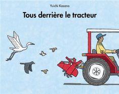 Tous derrière le tracteur de Yuichi Kasano…