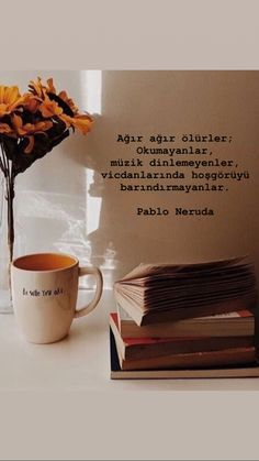 Quotations, Qoutes, My Philosophy, Some Words, Pablo Neruda, Literature, Poems, Sayings, Inspiration