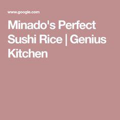 Minado's Perfect Sushi Rice   Genius Kitchen