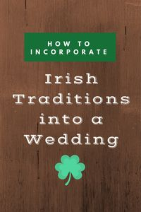 Irish Wedding Traditions - Pink with Envy Event Planning Services