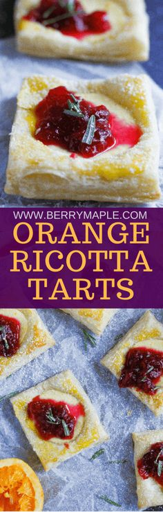 orange ricotta tarts with cranberry chunky sauce Pastry Recipes, Tart Recipes, Best Dessert Recipes, Brunch Recipes, Easy Desserts, Appetizer Recipes, Baking Recipes, Holiday Recipes, Delicious Desserts