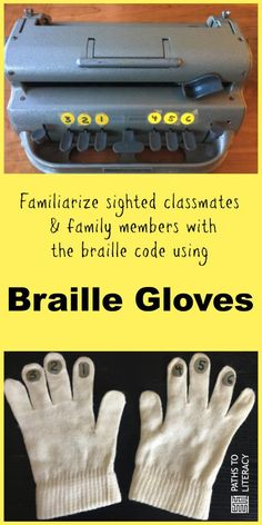 Braille gloves are a great way to familiarize sighted classmates and family members with the braille code. Classroom Helpers, Classroom Fun, Teaching Activities, Teaching Kids, Visually Impaired Activities, Braille Reader, Braille Alphabet, Visual Impairment, Special Educational Needs