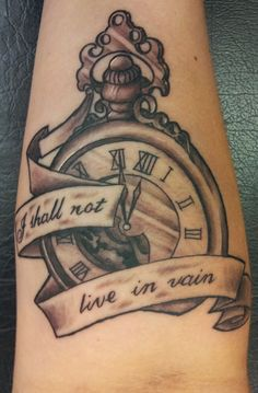 New Ink! Pocket watch tattoo .... I shall not live in vain