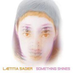 Laetitia Sadier Something Shines Vinyl LP