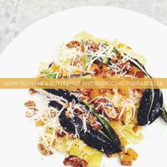 Butternut and Radicchio Pappardelle