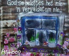 God se beloftes het nie 'n vervaldatum nie! Cute Quotes, Words Quotes, Qoutes, Sayings, Cement Flower Pots, Afrikaanse Quotes, Prayer Verses, Silhouette Cameo Projects, 90th Birthday
