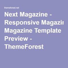 Next Magazine - Responsive Magazine Template Preview - ThemeForest