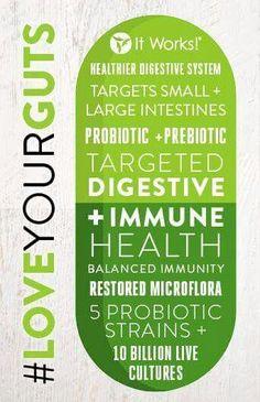 Probiotic, because we love you from the inside out. #Itworks #loveyourguts