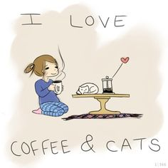 This is my life mission statement! Life isn't complete without coffee, cats and books!