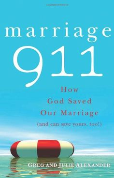 Marriage 911: How God Saved Our Marriage (And « Delay Gifts