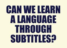 Can We Learn a Language through Subtitles? #LearnSpanish