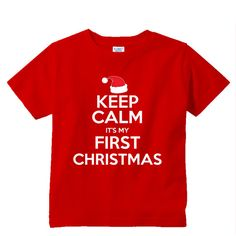 Keep Calm It's my First CHRISTMAS red shirt by shirtsbynany My First Christmas, Red Christmas, Funny Kids Shirts, Order Up, Red Shirt, Long Sleeve Bodysuit, Baby Bodysuit, Workout Shirts, Keep Calm