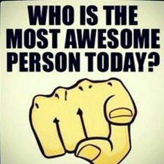 Yup you!
