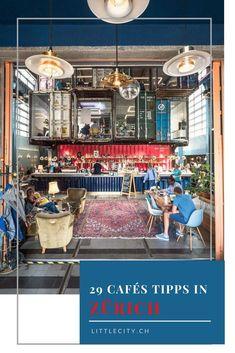 29 tolle Café Tipps für Zürich zum Arbeiten, Lernen, Plaudern oder einfach Verweilen. Cafe Restaurant, Reisen In Europa, Zurich, Switzerland, Travel, Home Decor, City Life, Europe Travel Tips, Day Trips