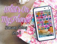 What's On My Phone? Samsung Galaxy Note 4 - Honeygirl's World