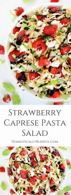 Strawberry Caprese Pasta Salad is overflowing with fresh flavor & is the perfect addition to any summer meal! | party pasta | pasta salad | strawberry pasta salad | quick pasta salad | summer pasta salad | spring pasta salad | cold pasta salad | make ahead | easy pasta salad | simple pasta salad | strawberry season | strawberry basil | strawberry mozzarella | strawberry salad |