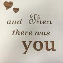 """""""And Then There Was You"""" Wall Art"""