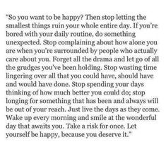 So you want to be happy? Then stop letting the smallest things ruin your entire day. Famous Love Quotes, Love Quotes For Him, Person Falling, Falling In Love, How To Show Love, Love Can, Stop Complaining, Love Everyone, Passionate Love