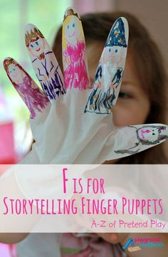 F is for Storytelling Finger Puppets - a great way to encourage pretend play and storytelling with your preschooler!  Make them to match their favorite book, movie or TV show.  Part of the A-Z of Pretend Play series