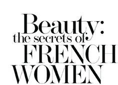 Beauty: the secrets of French  women