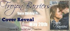 Mia's Point of View: COVER REVEAL :: FROZEN BARRIERS BY SARA SHIRLEY (TEASER)