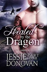 A 5 star ‪#‎review‬ of Healed by the Dragon part 1, Stonefire Shifters #10, by Jessie Donovan http://purejonel.blogspot.ca/2015/03/HealedByTheDragon1.html