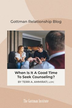 When should you explore couples counseling? On the Gottman Relationship Blog, Terri A. Ammirati, LCPC offers tips to help you seek support for your relationship. Please note: our social media posts are not meant to address situations of abuse. For immediate support, please contact thehotline.org.