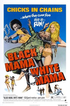 Black Mama, White Mama posters for sale online. Buy Black Mama, White Mama movie posters from Movie Poster Shop. We're your movie poster source for new releases and vintage movie posters. Pam Grier, Jackie Brown, Foxy Brown, Snoop Dogg, Good Girl, Mama Movie, Arte Do Pulp Fiction, African American Movies, Movie Posters