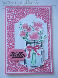 Stampin' Up! Jar of Love Making Greeting Cards, Greeting Cards Handmade, Mason Jar Cards, Mason Jars, Love Jar, Stamping Up Cards, Get Well Cards, Pretty Cards, Flower Cards