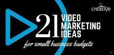 21 Video Marketing Ideas for Small Business Budgets [Infographic]  Feldman Creative