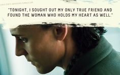 """Loki's Dirty Whispers - Submission: """"Tonight, I sought out my only true friend and found the woman who holds my heart as well."""""""