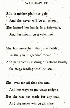 """Witch Wife"" - Edna St. Vincent Milla. Wow ! Great poem ! ~~~ )0(*. ......"