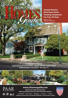 The newest issue of the Central Illinois Homes Guide is online! There are so many beautiful home that even if you aren't considering buying you'll want to take a peek! #CIHG #Peoria #IL #homesforsale #realestate