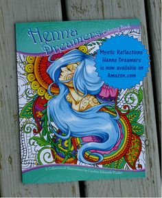 Henna inspired Coloring Book available on Amazon.com by Mystic Reflections
