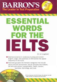 Ieltmaterial free download barrons essential words for ielts this book offers students extensive practice in vocabulary building and correct english usage with emphasis on 600 english words that relate to specific fandeluxe Gallery